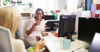 4 lơi khuyên ăn uống cho dân văn phòng để đảm bảo sức khỏe