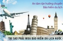 Tại sao phải mua bảo hiểm du lịch nước ngoài?
