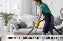 Tạo không gian sạch sẽ tăng cường sức khỏe với tạp vụ theo giờ